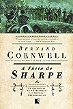 A fúria de Sharpe - As aventuras de um soldado nas Guerras Napoleônicas