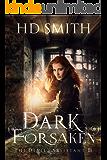 Dark Forsaken (The Devil's Assistant Book 3)