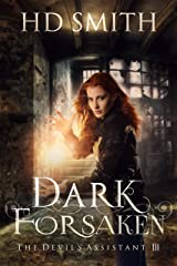 Dark Forsaken (The Devil's Assistant Book 3) Kindle Edition