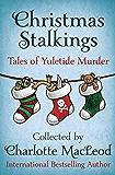 Christmas Stalkings: Tales of Yuletide Murder