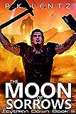The Moon of Sorrows (Scythian Dawn Book 3)