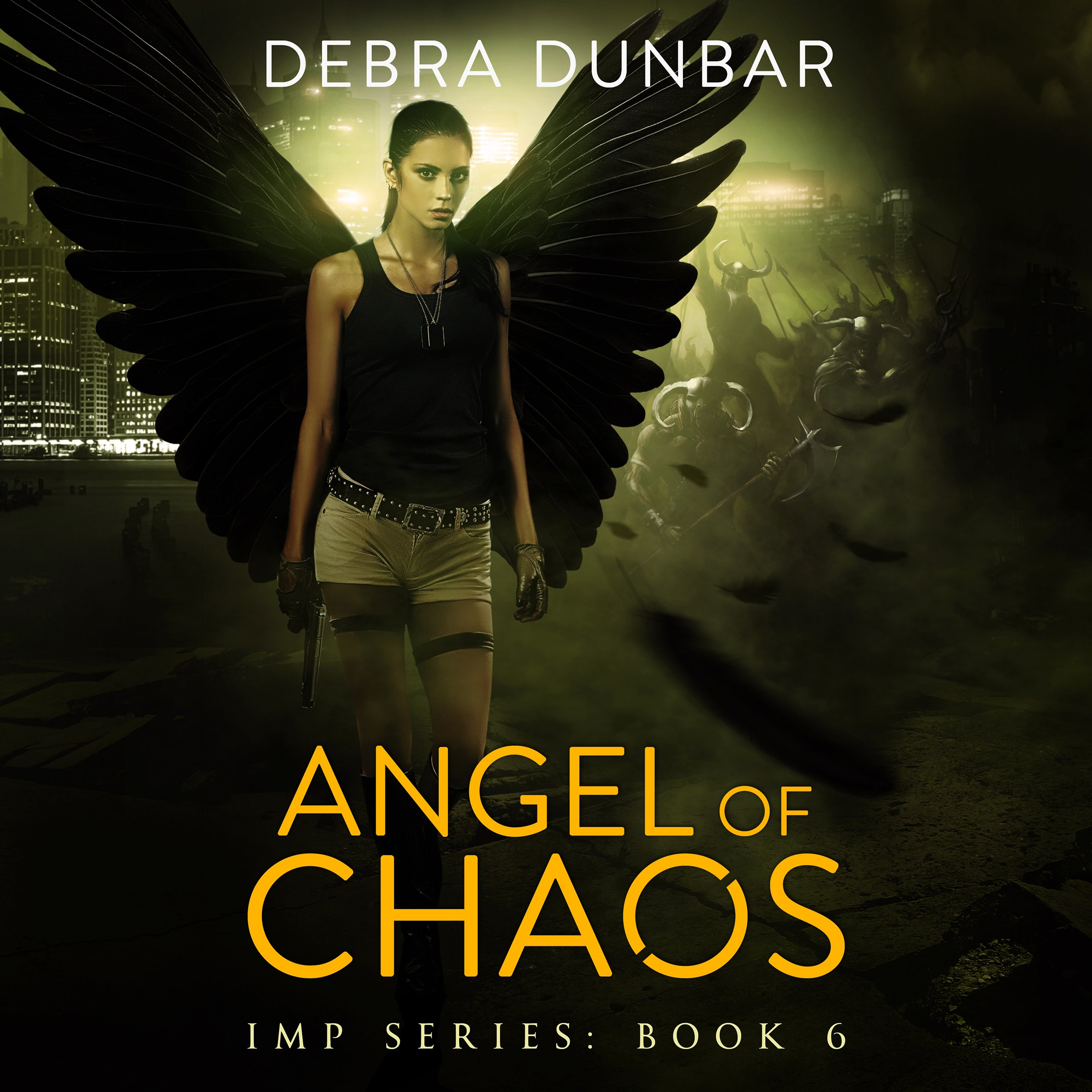 Angel of Chaos: Imp, Book 6