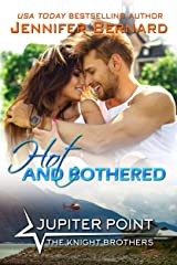 Hot and Bothered (Jupiter Point Book 7) Kindle Edition