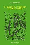 IL SOGNO DEL GUERRIERO: LE FORCHE CAUDINE