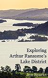 Exploring Arthur Ransome's Lake District