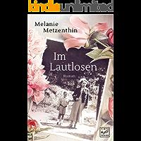 Im Lautlosen (German Edition)