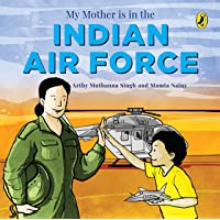 My Mother Is in the Indian Air Force