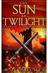 The Sun at Twilight (Empire at Twilight Book 4) Kindle Edition