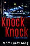 Knock Knock (Casey Holland Mysteries Book 5)