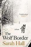 The Wolf Border: A Novel