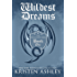 Wildest Dreams (Fantasyland Series Book 1)