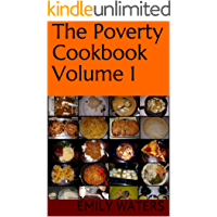 The Poverty Cookbook Volume 1 (The Poverty Cookbook Collection)