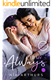 Be My Always: A BWWM Romance (Make It Marriage Book 1)