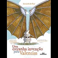 Uma Estranha Invenção para Valentim: Leonardo da Vinci (Ponte das Artes)