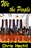 We the People (The Founding of the Federation Book 6)