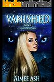 Vanished (Hunted Book 2)