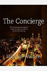 The Concierge Kindle Edition