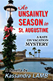 An Unsaintly Season in St. Augustine (The Kate on Vacation Mystery Novellas Book 1)