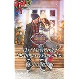 The Maverick's Christmas to Remember (Montana Mavericks: The Lonelyhearts Ranch Book 2653)