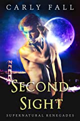 Second Sight (A Paranormal MIlitary Romance) (Supernatural Renegades Book 4) Kindle Edition