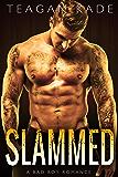 Slammed: A Bad Boy Romance