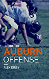 Inside the Auburn Offense