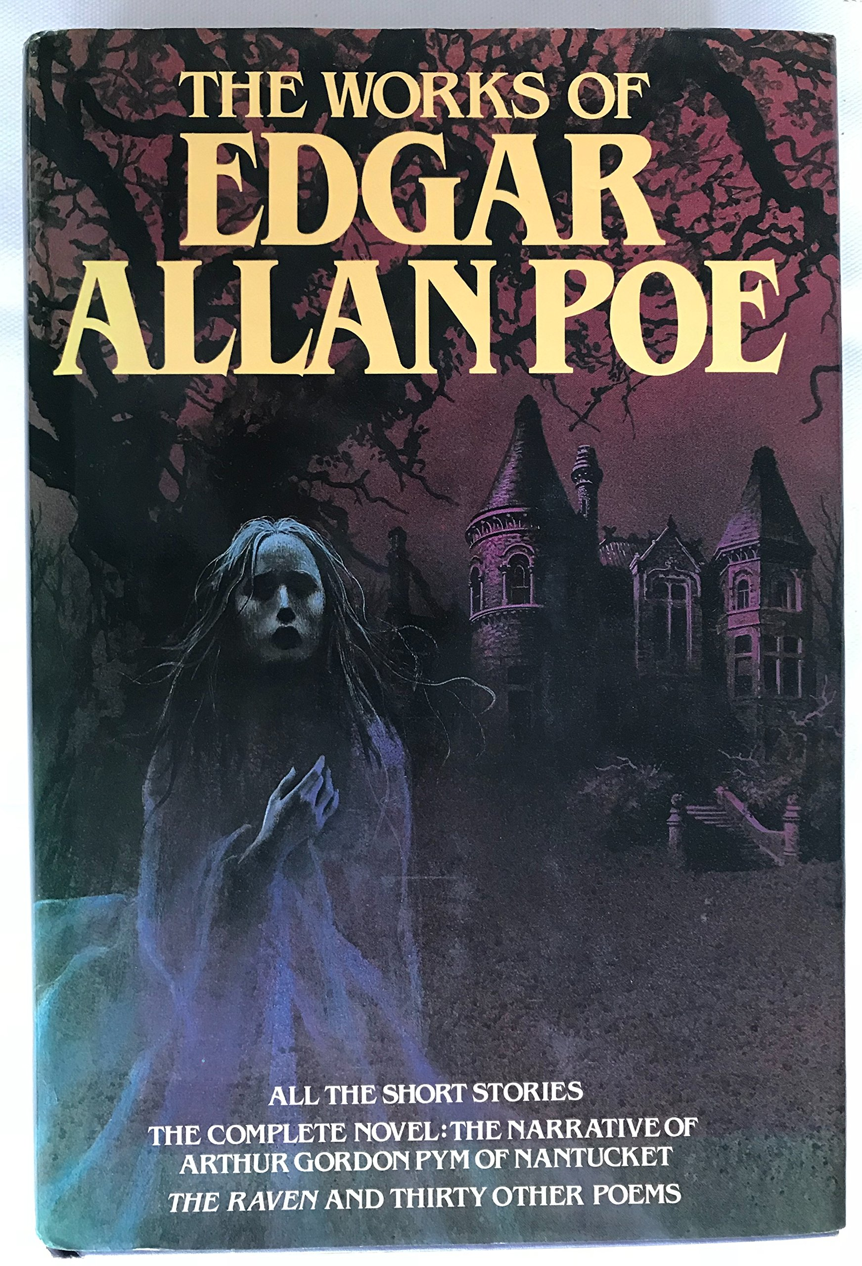 The Works of Edgar Allan Poe: Sixty-seven Tales, One Complete Novel and Thirty-one Poems: Edgar Allan Poe: 9780517486559: Amazon.com: Books