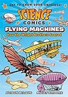 Science Comics: Flying