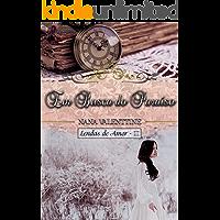 Em Busca do Paraíso (Lendas de Amor Livro 3)