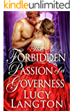 The Forbidden Passion of a Governess: A Historical Regency Romance Book (English Edition)