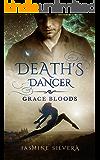 Death's Dancer (Grace Bloods)