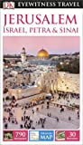 DK Eyewitness Travel Guide Jerusalem, Israel, Petra & Sinai (Eyewitness Travel Guides)