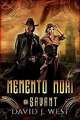 Memento Mori (#SAVANT Book 2) Kindle Edition