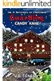 Guarding Candy Kane (The 12 Mysteries of Christmas Book 3)