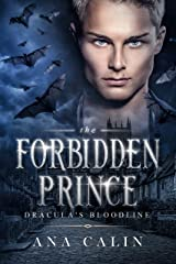 The Forbidden Prince (Dracula's Bloodline Book 5) Kindle Edition