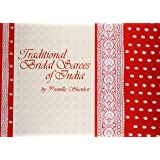 Traditional Bridal Sarees of India