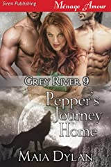 Pepper's Journey Home [Grey River 9] (Siren Publishing Menage Amour) Kindle Edition
