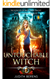 Untouchable Witch: An Urban Fantasy Action Adventure (School of Necessary Magic Raine Campbell Book 7)