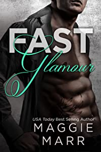 Fast Glamour (Glamour Series Book 3)