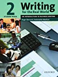 Writing for the Real World 2: An Introduction to Business Writing