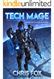Tech Mage: The Magitech Chronicles Book 1