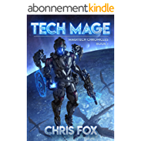 Tech Mage: The Magitech Chronicles Book 1 (English Edition)
