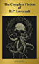The Complete Fiction of H.P. Lovecraft ( A to Z Classics ) (English Edition)