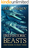 Prehistoric Beasts And Where To Fight Them
