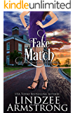My Fake Match (Another Match for Love Book 5)