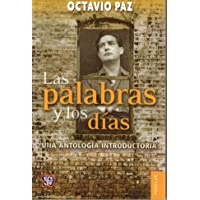 Las Palabras Y Los Dias Una Antologia Introductoria