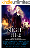 Night Fire: A Reverse Harem Paranormal Romance Anthology
