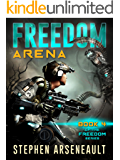 FREEDOM Arena: (Book 4)