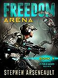 FREEDOM Arena (English Edition)