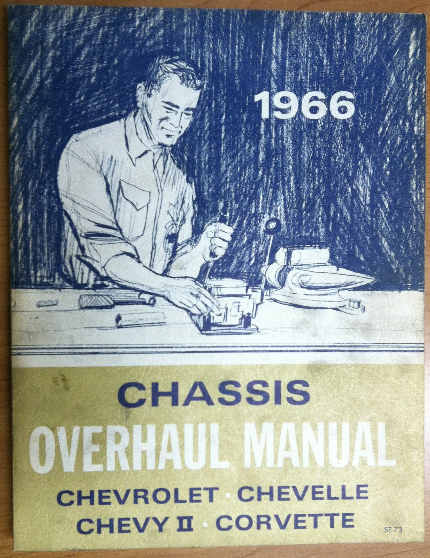 Chassis Overhaul Manual Chevrolet Chevelle Chevy II Corvette 1966:  Amazon.com: Books